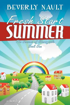 Fresh Start Summer - Nault, Beverly