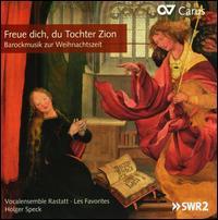Freue dich, du Tochter Zion - Andreas Beinhauer (bass); Felicitas Erb (soprano); Harald Maiers (alto); Jan Kobow (tenor); Julia Jurgasch (soprano);...