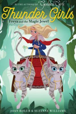 Freya and the Magic Jewel, 1 - Holub, Joan, and Williams, Suzanne
