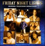 Friday Night Lights [Original Motion Picture Soundtrack]