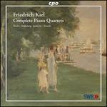 Friedrich Kiel: Complete Piano Quartets