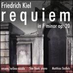 Friedrich Kiel: Requiem in F minor, Op. 20
