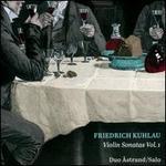 Friedrich Kuhlau: Violin Sonatas, Vol. 1