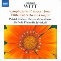 "Friedrich Witt: Symphony in C major ""Jena""; Flute Concerto in G major - Patrick Gallois (flute); Jyväskylä Sinfonia; Patrick Gallois (conductor)"