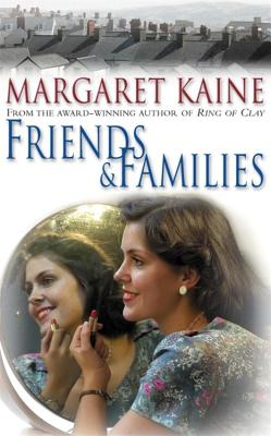 Friends and Families - Kaine, Margaret