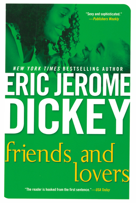 Friends and Lovers - Dickey, Eric Jerome