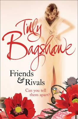Friends and Rivals - Bagshawe, Tilly