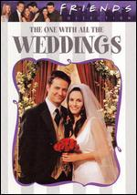 Friends Collection: The One with All the Weddings