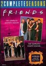 Friends: The Complete Seventh and Eighth Seasons [8 Discs]