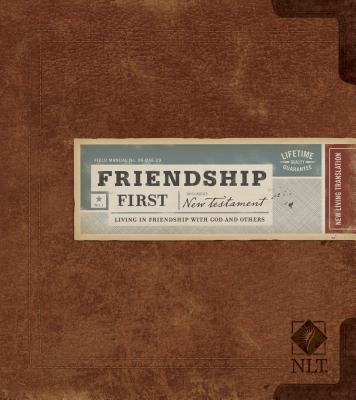Friendship First New Testament-NLT: Living in Friendship with God and Others - Group Publishing (Creator)