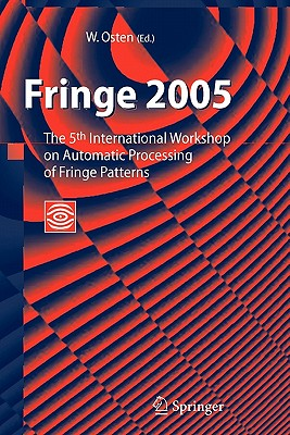 Fringe 2005: The 5th International Workshop on Automatic Processing of Finge Patterns - Osten, Wolfgang (Editor)