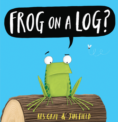 Frog on a Log? - Gray, Kes