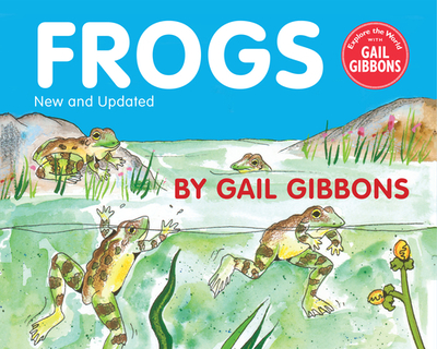 Frogs - Gibbons, Gail
