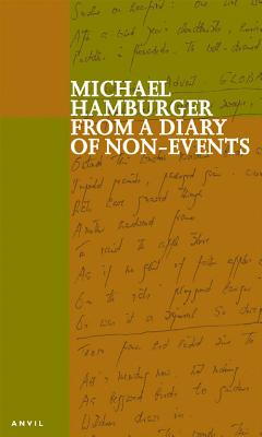 From a Diary of Non-Events - Hamburger, Michael
