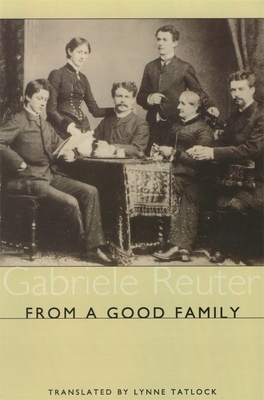 From a Good Family - Reuter, Gabriele, and Tatlock, Lynne