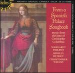 From a Spanish Palace Songbook: Music from the Time of Christopher Columbus