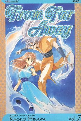 From Far Away: Volume 7 - Hikawa, Kyoko
