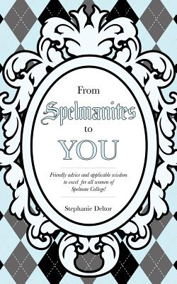 From Spelmanites to You - Deltor, Stephanie