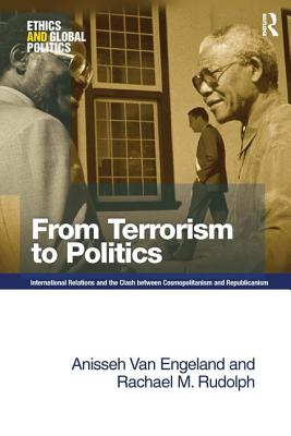 From Terrorism to Politics - Engeland, Anisseh Van, and Rudolph, Rachael M