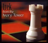 From the Ivory Tower - Trek