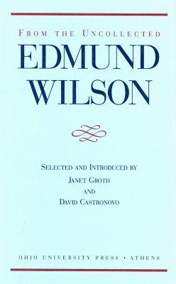 From Uncollected Edmund Wilson - Wilson, Edmund