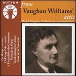 From Vaughan Williams' Attic