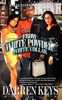 From White Powder to White Collar - Keys, Darren
