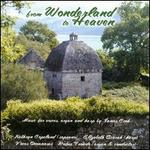 From Wonderland to Heaven: Music by James Cook