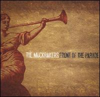 Front of the Parade - Muckrakers
