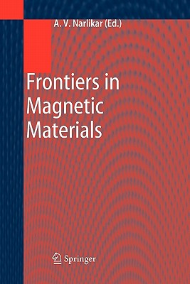Frontiers in Magnetic Materials - Narlikar, A. V. (Editor)
