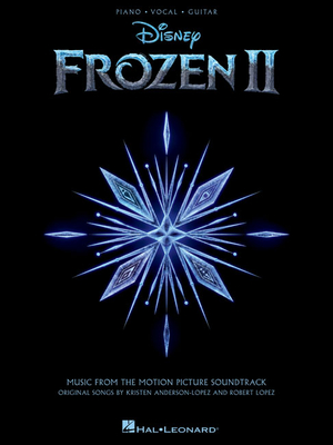 Frozen 2 Piano/Vocal/Guitar Songbook: Music from the Motion Picture Soundtrack - Lopez, Robert (Composer), and Anderson-Lopez, Kristen (Composer)