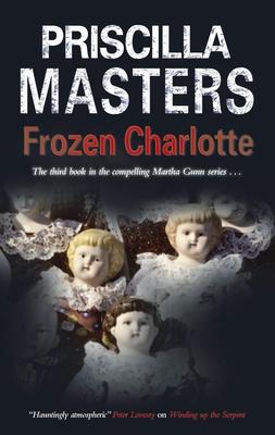 Frozen Charlotte - Masters, Priscilla