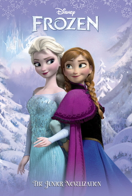 Frozen: The Junior Novelization - Nathan, Sarah (Adapted by), and Roman, Sela (Adapted by)