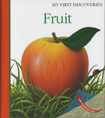 Fruit - Bourgoing, Pascale de, and Matthews, Sarah (Translated by)