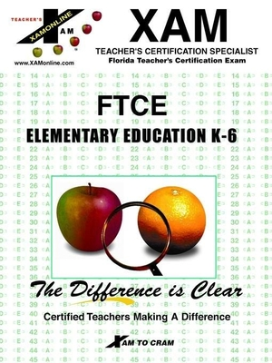Ftce Elementary Education Competencies and Skills - Ranier, Marilyn, and McGan, James, and Sanchez, Karen
