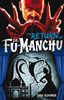 Fu-Manchu - The Return of Dr Fu-Manchu - Rohmer, Sax