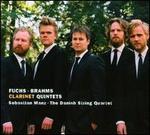 Fuchs, Brahms: Clarinet Quintets