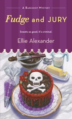 Fudge and Jury - Alexander, Ellie