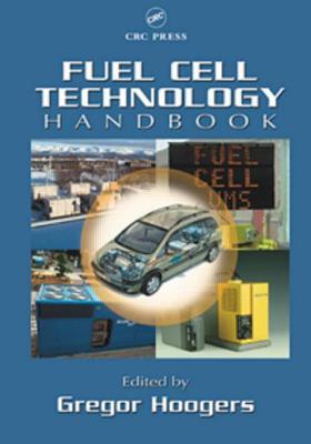 Fuel Cell Technology Handbook - Hoogers, Gregor (Editor)