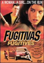 Fugitivas - Miguel Hermoso