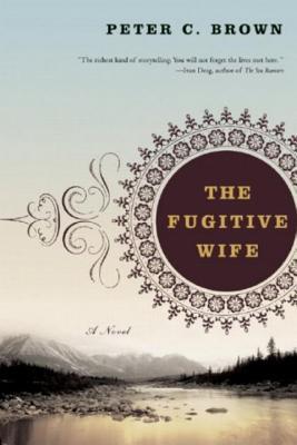 Fugitive Wife - Brown, Peter C