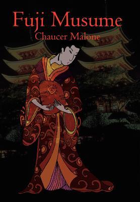 Fuji Musume - Malone, Chaucer