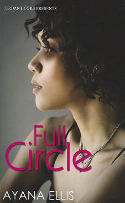 Full Circle - Ellis, Ayana