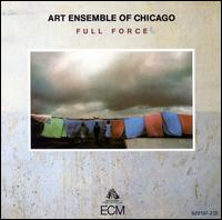 Full Force - Art Ensemble of Chicago