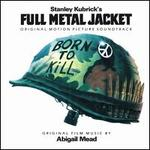 Full Metal Jacket [Original Motion Picture Soundtrack]