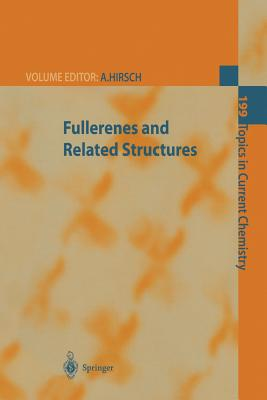 Fullerenes and Related Structures - Hirsch, Andreas (Editor)