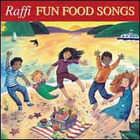 Fun Food Songs - Raffi