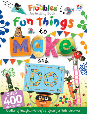 Fun Things to Make and Do - Davies, Ella