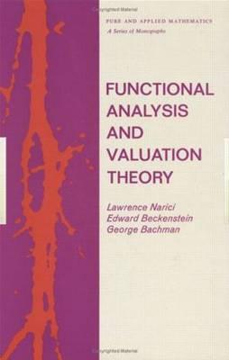 Functional Analysis and Valuation Theory - Narici, Lawrence