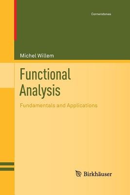 Functional Analysis: Fundamentals and Applications - Willem, Michel